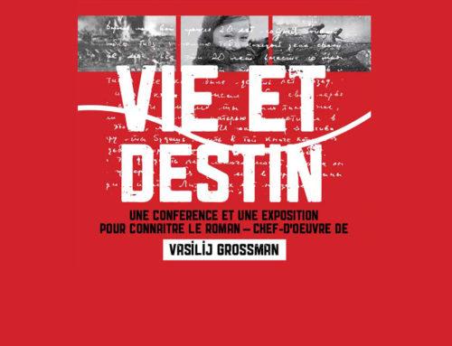 """La mostra su """"Vita e Destino"""" sarà esposta per la prima volta in francese"""