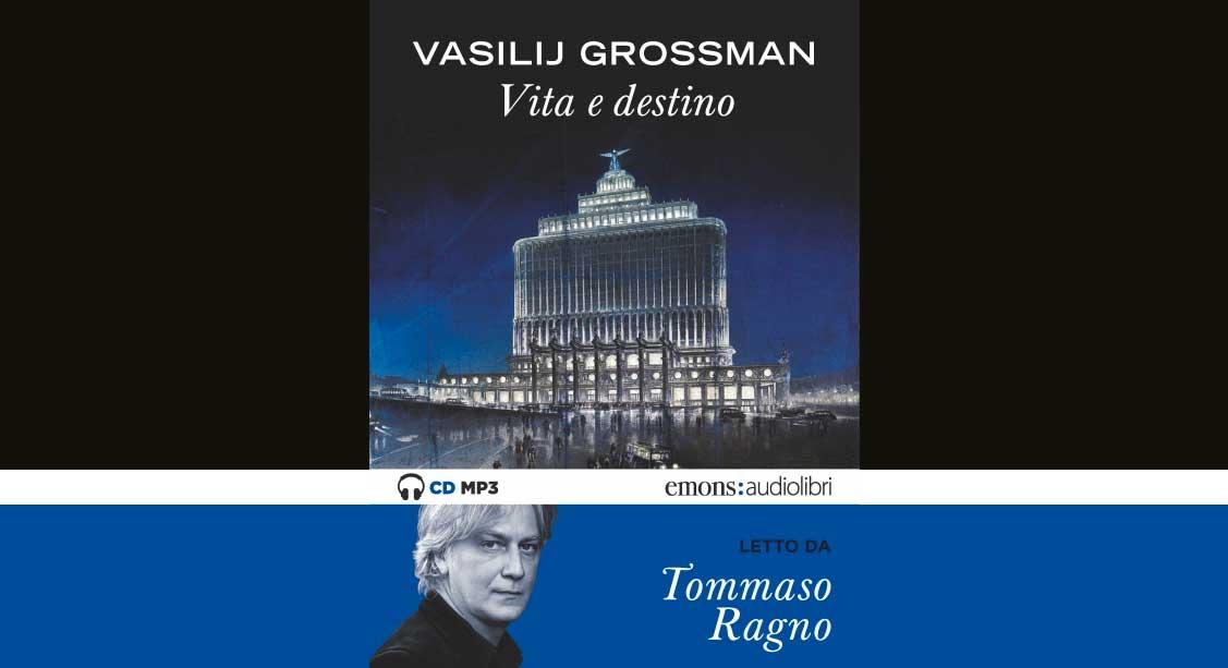 Audiolibro Vita e destino Vasilij Grossman